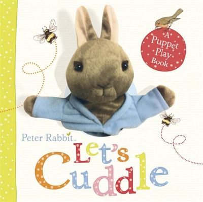 Peter Rabbit Let's Cuddle (Board and Puppet Book)