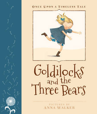 Goldilocks and the Three Bears (Once Upon A Timeless Tale)