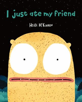 I Just Ate My Friend (HB)