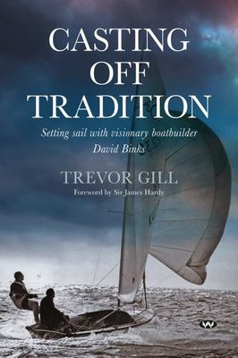 Casting Off Tradition