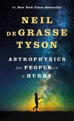 Astrophysics for People in a Hurry HC