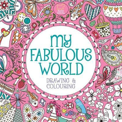 My Fabulous World : Drawing & Colouring