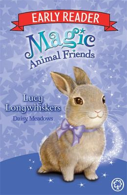 Lucy Longwhiskers (Magic Animal Friends Early Reader #1)