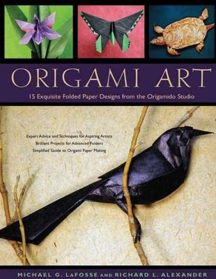 Origami Art - 15 Exquisite Folded Paper Designs from the Origamido Studio [Origami Book, 15 Projects]