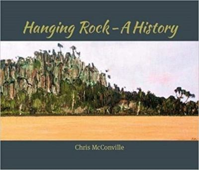 Hanging Rock A History