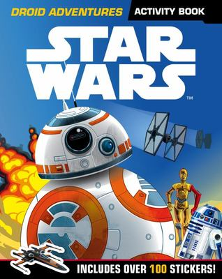 Star Wars: Droid Adventures Activity BookIncludes Over 100 Stickers