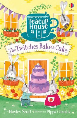 The Twitches Bake a Cake (Teacup House #2)