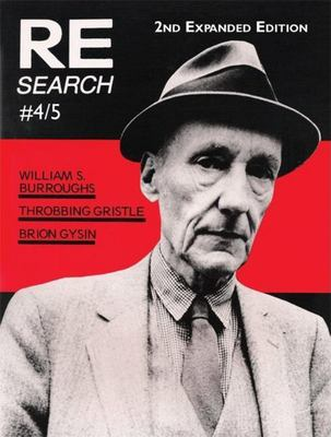 RE/Search 4/5 - William S. Burroughs, Throbbing Gristle, Brion Gysin