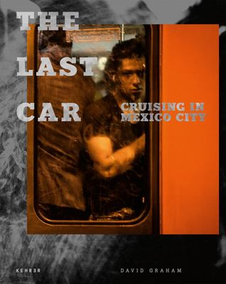 The Last Car - Cruising in Mexico City
