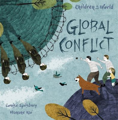 Global Conflict (Children in Our World)