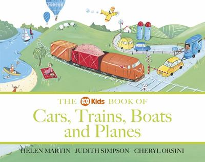The ABC Book of Cars, Trains, Boats and Planes (PB)