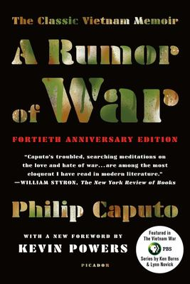 A Rumor of War : The Classic Vietnam Memoir - 40th Anniversary Edition