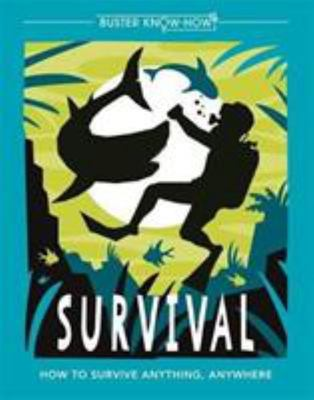 Survival - Buster Book of Know-How