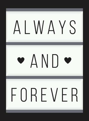 Always and Forever - Romantic Quotes about Love, Weddings and Marriage