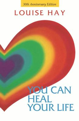 You Can Heal Your Life - 30th Anniv.