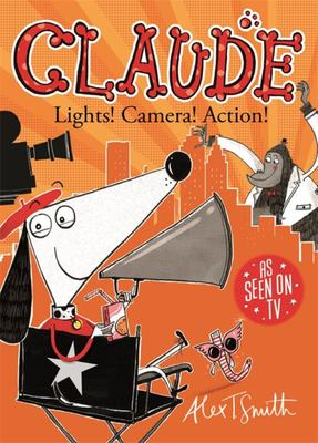 Lights! Camera! Action! (Claude #7)