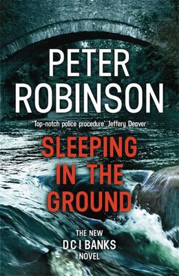 Sleeping in the Ground (DCI Banks #24)