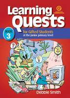 Learning Quests for Gifted Students Bk 3 (Junior)