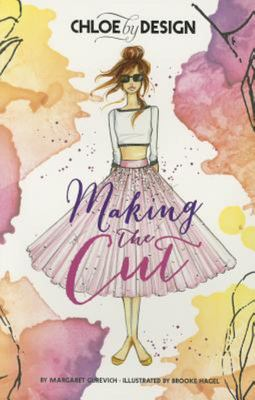 Chloe by Design: Making the Cut