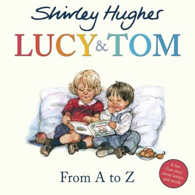 From A to Z (Lucy and Tom)