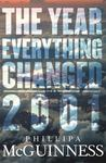 The Year Everything Changed: 2001