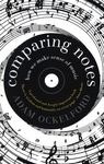 Comparing Notes - How We Make Sense of Music