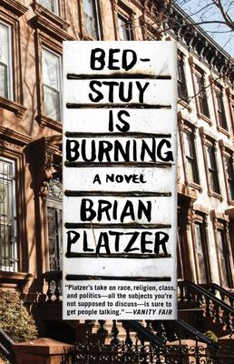 Bed-Stuy Is Burning - A Novel