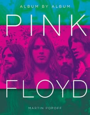 Pink Floyd - Album by Album