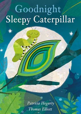 Goodnight Sleepy Caterpillar