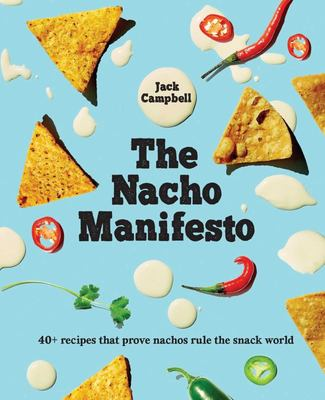 The Nacho Manifesto