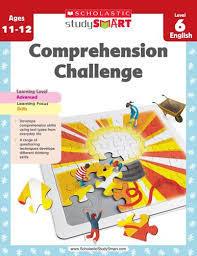 Comprehension Challenge Lev. 6 (Ages 11-12) - Scholastic Study Smart