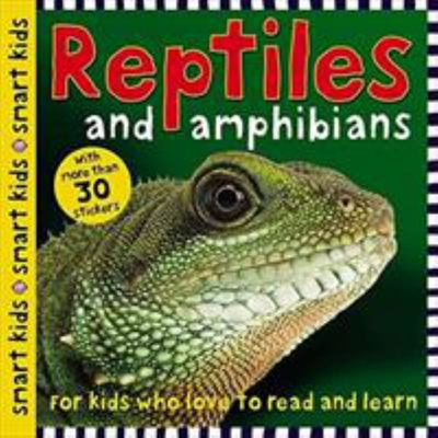 Reptiles and Amphibians (Smart Kids Sticker Book)