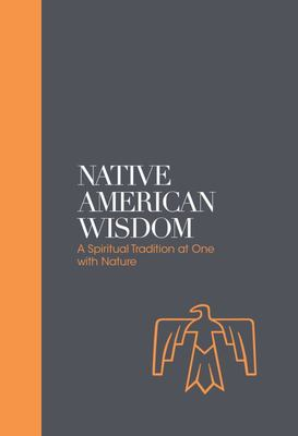 Native American Wisdom (Sacred Texts)