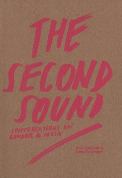 The Second Sound Conversations on Gender & Music