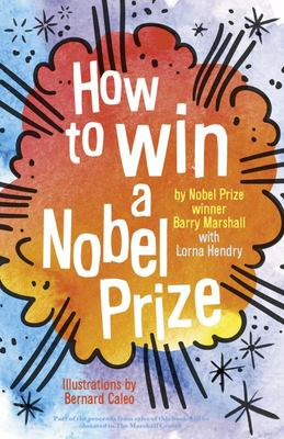 How to Win a Nobel Prize