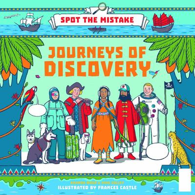 Journeys of Discovery (Spot the Mistake)