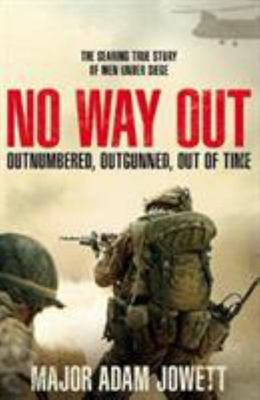 No Way Out - The Siege of Musa Qala
