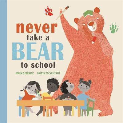Never Take a Bear to School