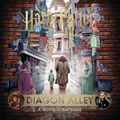Diagon Alley: A Movie Scrapbook (Harry Potter)