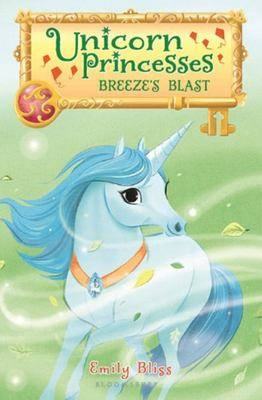 Breeze's Blast (Unicorn Princesses #5)