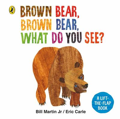 Brown Bear, Brown Bear, What Do You See? (Lift-the-Flap)