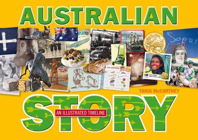 Australian Story : An Illustrated Timeline
