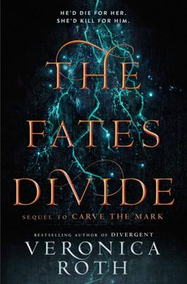 The Fates Divide (#2 Carve the Mark)