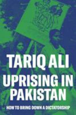 Uprising in Pakistan - How to Bring down a Dictatorship