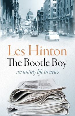 The Bootle Boy - An Untidy Life in News