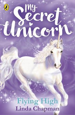 Flying High (My Secret Unicorn #3)