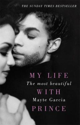 The Most Beautiful : My Life With Prince