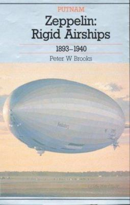 Zeppelin - Rigid Airships 1893-1940