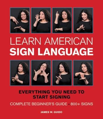 Learn American Sign Language - Everything You Need to Start Siging Now