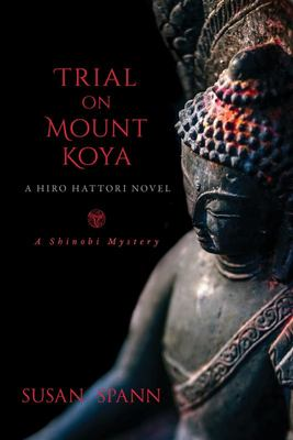 Trial on Mount Koya - A Hiro Hattori Novel